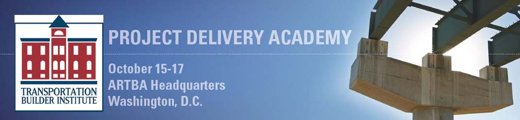 ARTBA Project Delivery Academy: October 15-17