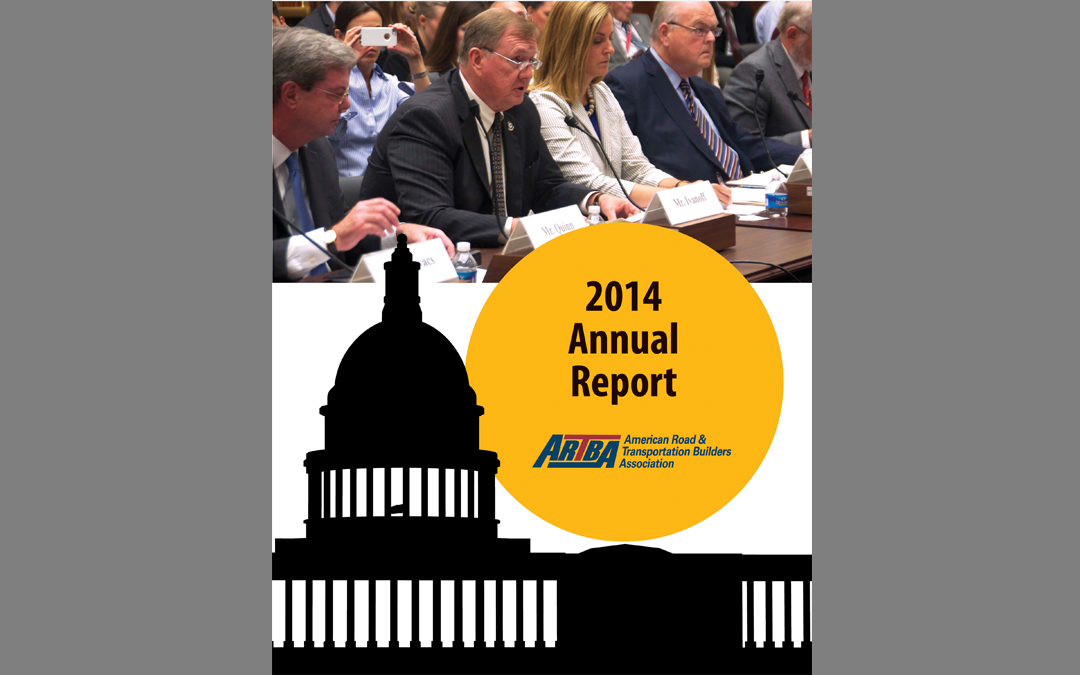 ARTBA Chairman Highlights 2014 Achievements in Annual Report
