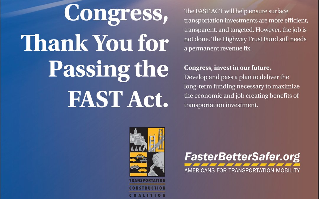 "ARTBA & Partners Say: ""Thanks, Congress, for Passing FAST Act"""