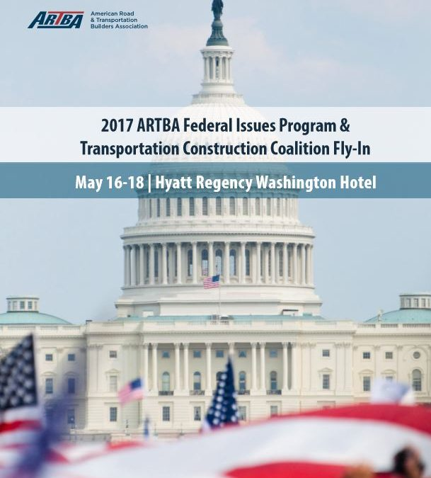 ARTBA Federal Issues Program & TCC Fly-in to Push Highway Trust Fund Solution