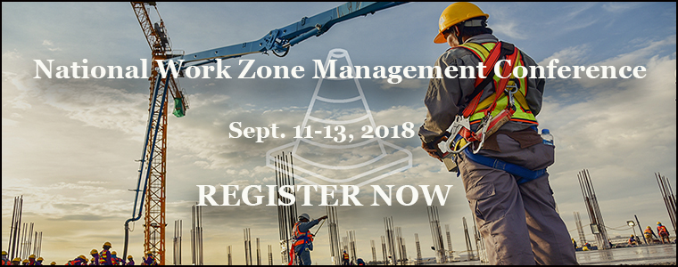 National Work Zone Management Conference Opens Tuesday