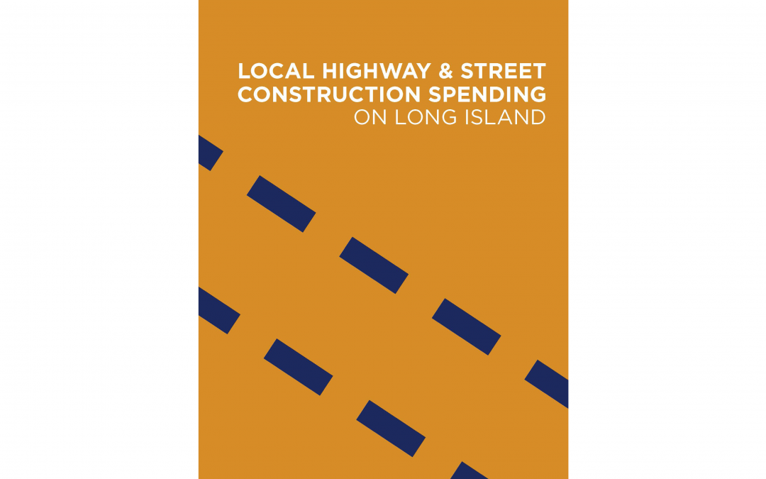 ARTBA Economic Report Dives Into Long Island Local Road Spending