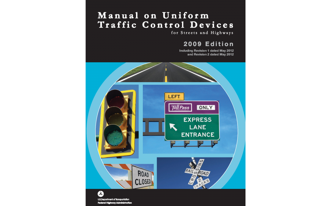 Getting Ready for MUTCD Review Period