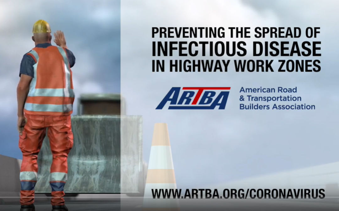 New Videos Explain Safe & Healthy Work Zone Protocols